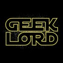 Geek Wars - Geek Lord