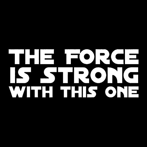 the-force-is-strong.jpg