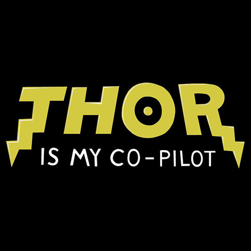 Thor Is My Co-Pilot