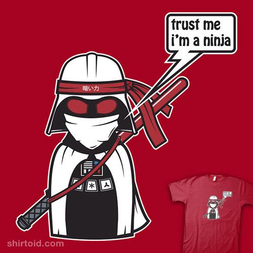 Trust me, I'm a ninja!