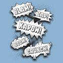 Blam! Zap! Kapow! Boom! Crunch!