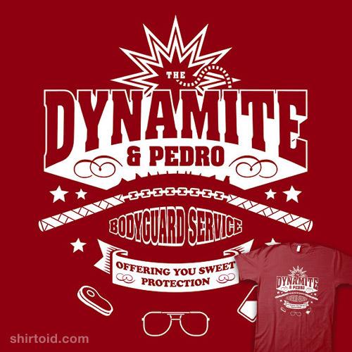 The Dynamite & Pedro Bodyguard Service
