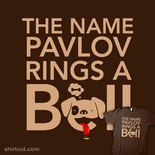 Pavlov Dog Name The Name Pavlov Rings a Bell