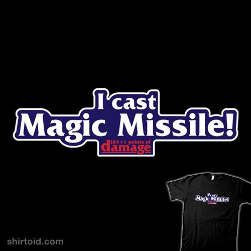 I cast Magic Missile!