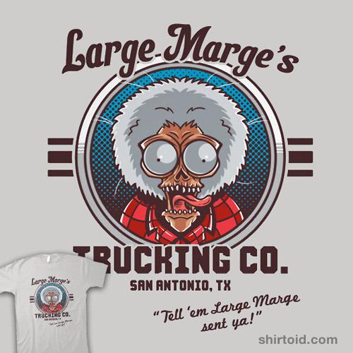 Large Marge's Trucking Co.