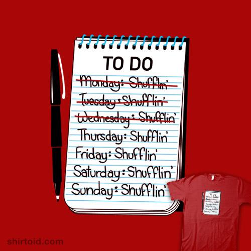 Shufflin' To Do List
