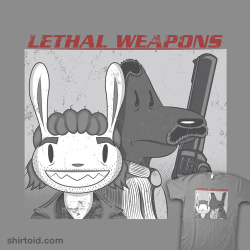 Lethal Weapons