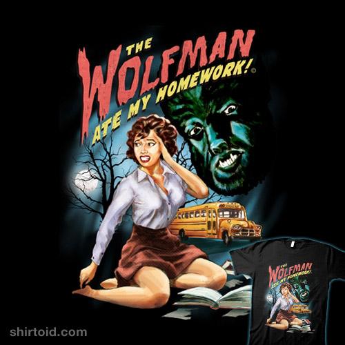 The Wolfman Ate My Homework!
