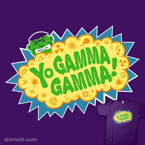 Yo Gamma Gamma!