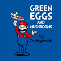 Green Eggs and Mushrooms