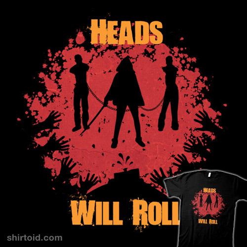 Heads Will Roll