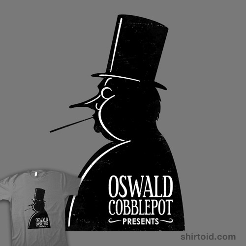 Oswald Cobblepot Presents