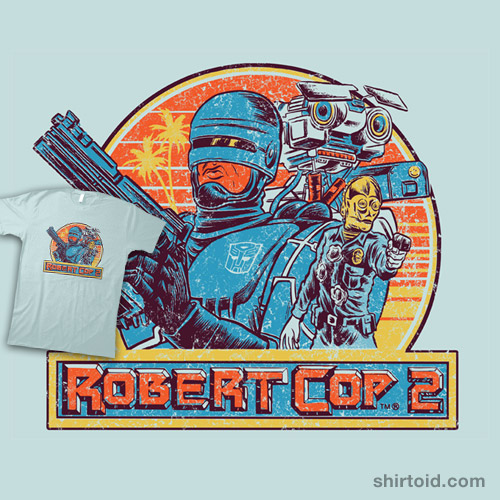 Robert Cop 2 Shirtoid