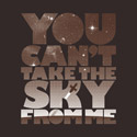 You Can't Take The Sky - Browncoat Edition