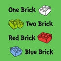 One Brick, Two Brick