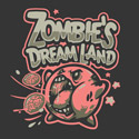 Zombie's Dream Land