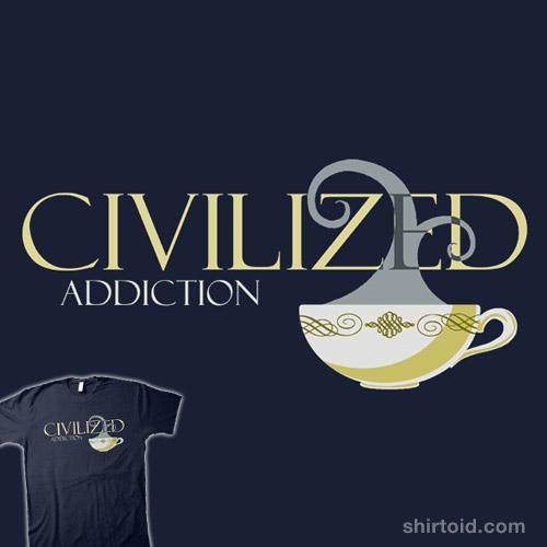 Civilized Addiction