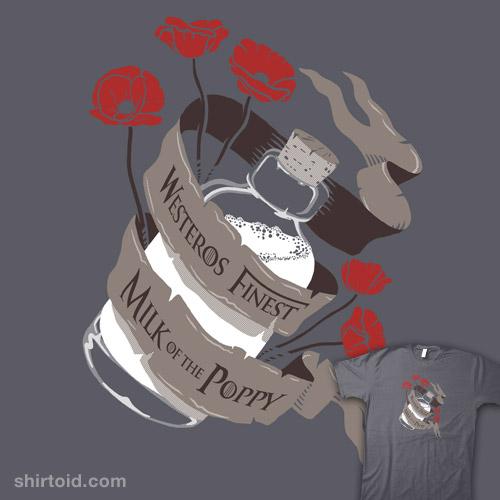 Milk of the Poppy | Shirtoid