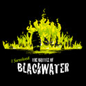 I Survived The Battle of Blackwater