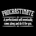 Proactive Procrastinator