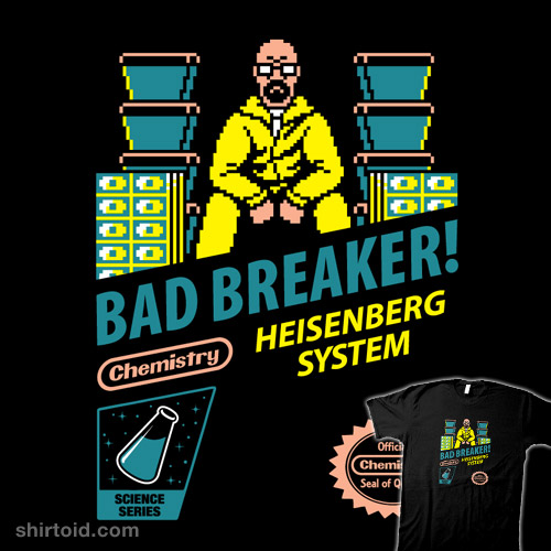 Bad Breaker!