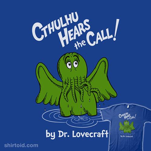 Cthulhu Hears The Call