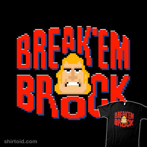 Break 'Em Brock