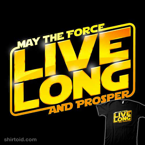 Live Long Forcefully