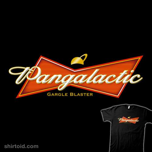 Pan Galactic Gargle Blaster | Shirtoid