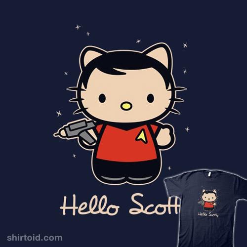 Hello Scotty