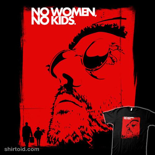 No Women, No Kids
