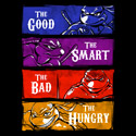 The Good, The Smart, The Bad and The Hungry