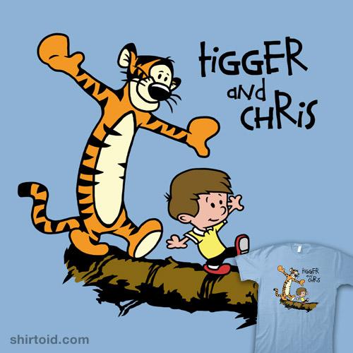 Tigger and Chris