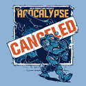 Apocalypse Canceled