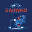 Doctor KaijWho