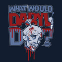 What Would Daryl Do?