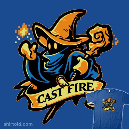 Cast Fire!