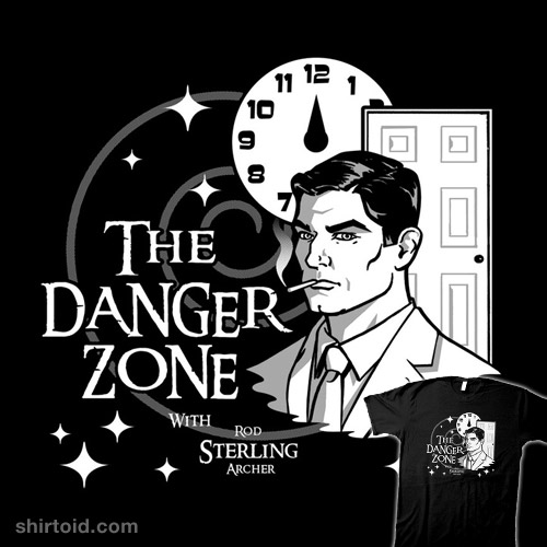 About to Enter the Danger Zone