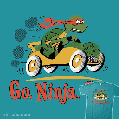 Go, Ninja. Go!