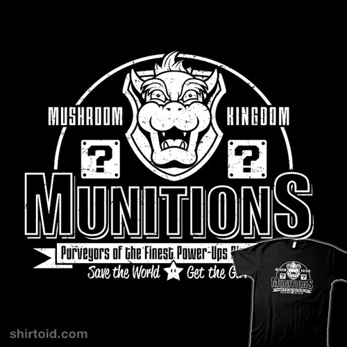 Mushroom Kingdom Munitions