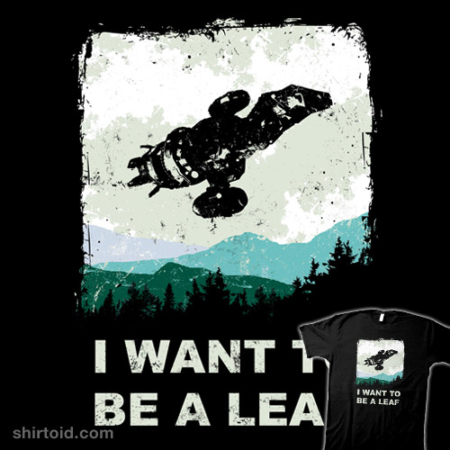 I Want To Be A Leaf