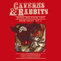 Caverns & Rabbits