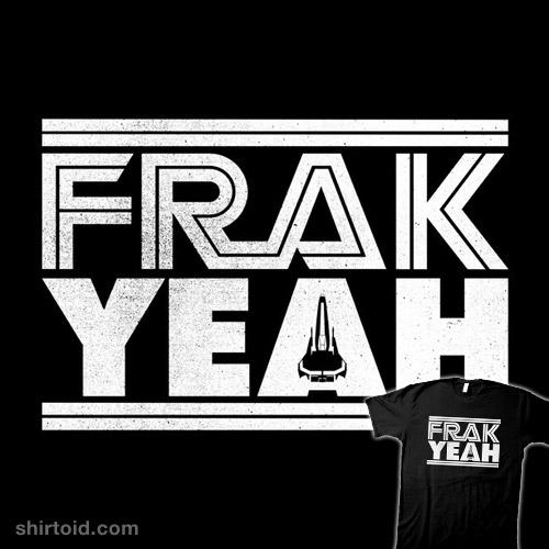 FRAK YEAH