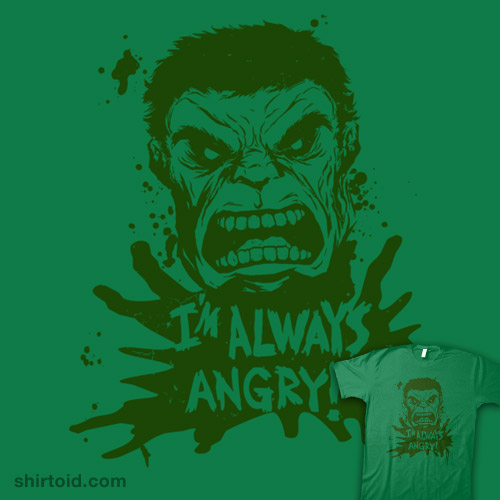 Always Angry!