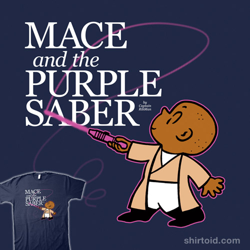 Mace and the Purple Saber