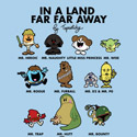 In a Land Far, Far Away