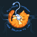 All Your Internet Are Belong To Us!