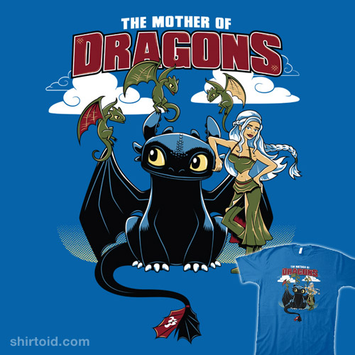 the mother of dragons shirtoid