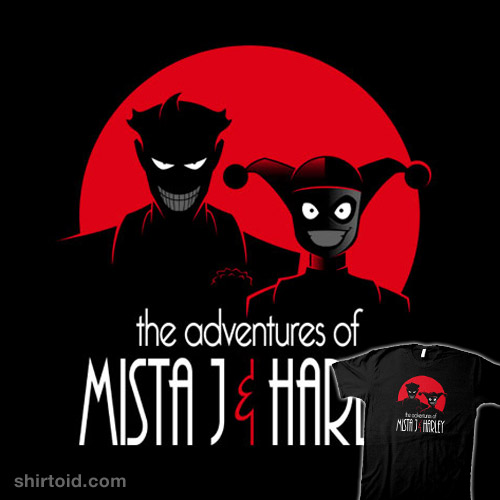 The Adventures of Mista J and Harley
