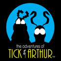 The Adventures of Tick & Arthur
